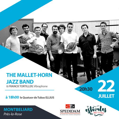The MALLET-HORN JAZZ BAND le 22 juillet au Près-la-Rose